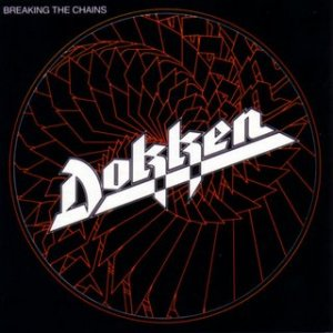 dokken-breaking the chains