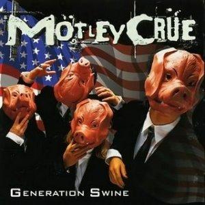 Motley Crue - Generation Swine (1997)
