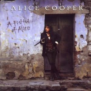 26 - Alice Cooper - A Fistful Of Alice - Front